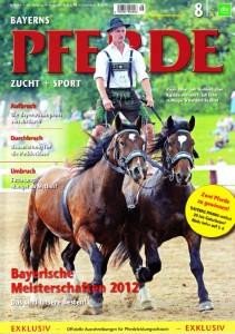 Bayerns Pferde 08/2012 | Nachlese zum Dressurfestival 2012 (PDF)